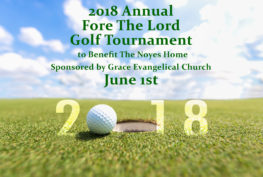 Fore the Lord Graphic 263x177 - 2018 Fore the Lord Golf Tournament to Benefit The Noyes Home