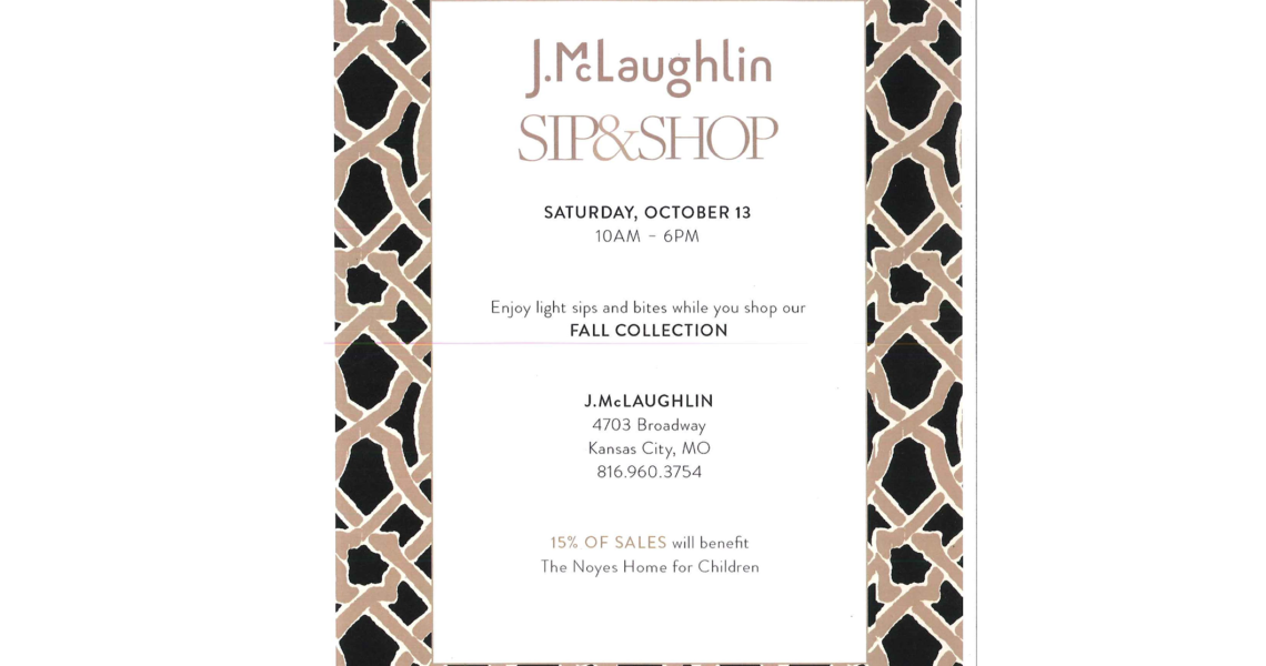 J.M 1 1140x600 - J.McLaughlin Sip & Shop to benefit Noyes Home for Children